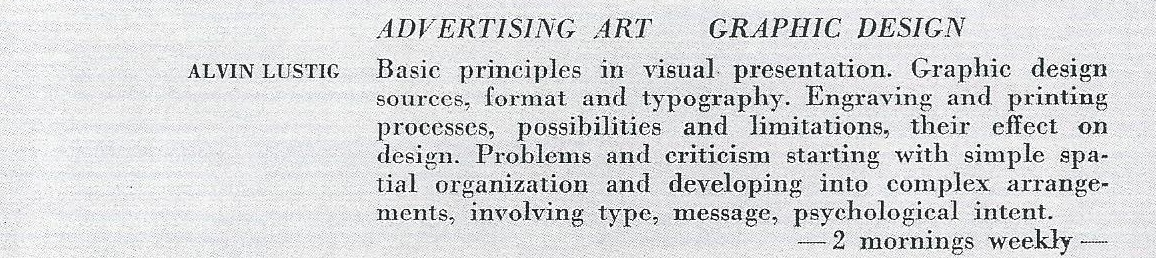 Fig. 3 Alvin Lustig's Advertising Art Graphic Design course description, Black Mountain College Bulletin Art Institute, Summer 1945. Black Mountain College Museum + Arts Center Collection, D.H. Ramsey Library, University of North Carolina Asheville.