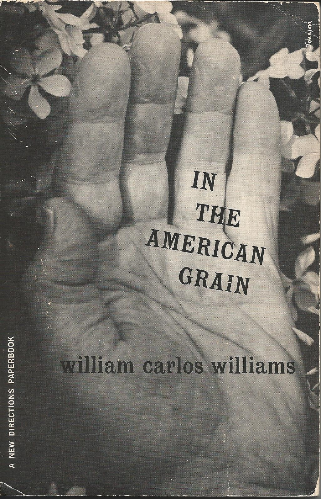 William Carlos Williams in the american grain pdf